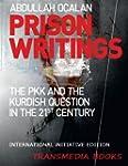 Prison Writings - The PKK and the Kur...