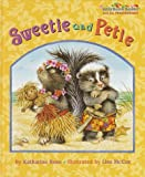 Sweetie and Petie (Jellybean Books(R)) (037580143X) by Ross, Katharine
