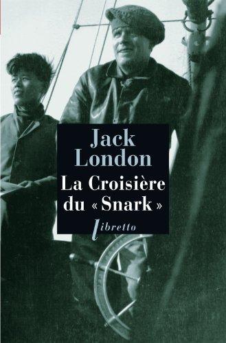 Jack London - La Croisière du Snark