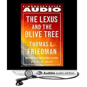 lexus and the olive tree In the lexus and the olive tree, thomas friedman invites us to understand globalization as a system that imposes a type of order in the world, just as its predecessor, the cold war system, imposed order.