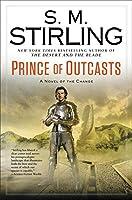 Prince of Outcasts: A Novel of the Change