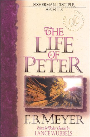 The Life of Peter (Christian Living Classics)