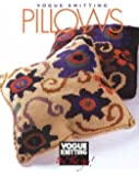 Vogue® Knitting on the Go: Pillows