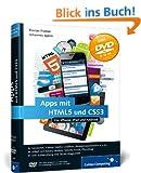 Apps mit HTML5 und CSS3: f�r iPad, iPhone und Android (Galileo Computing)