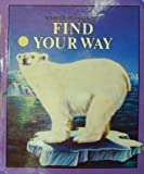 Find your way (Scribner reading series)