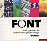 echange, troc Tamye Riggs - Font: Classic Typefaces for Contemporary Graphic Design