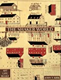 The Shaker World