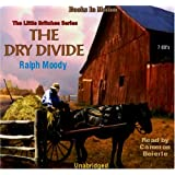 The Dry Divide (Little Britches Series, Book 7) by Books In Motion.com
