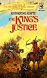 The King's Justice (Histories of King Kelson, Vol 2) (0345347625) by Katherine Kurtz