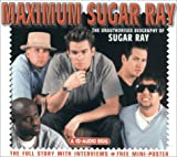 img - for Maximum Sugar Ray: The Unauthorised Biography of Sugar Ray (Maximum series) book / textbook / text book
