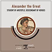 Alexander the Great: Student of Aristotle, Descendant of Heroes   [in60Learning]