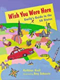 Wish You Were Here (038531146X) by Kathleen Krull