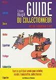 echange, troc Fabien Bouglé - Guide du collectionneur et de l'amateur d'art
