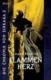 Die Chronik von Sirkara 2. Flammenherz. (3426702177) by Resnick, Laura