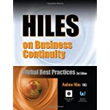 Hiles on Business Continuity: Global Best Practices, 3rd Edition, with 41 FREE DOWNLOADS of Editable Spreadsheets... by Andrew Hiles  (Jun 1, 2012)