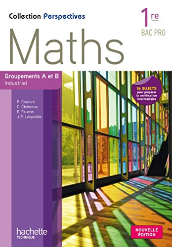 perspectives-maths-1re-bac-pro-industriel-a-et-b-livre-eleve-ed-2015