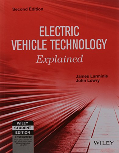 Electric Vehicle Technology Explained, 2Ed, by Larminie And Lowry