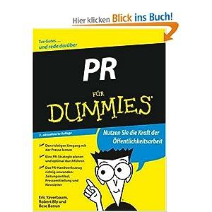 eBook Cover für  PR f xFC r Dummies Der richtige Umgang mit der Presse Das PR Handwerkszeug beherrschen Brainstorming Pressemitteilung Newsletter Jede Menge Beispiele aus der Praxis Fur Dummies