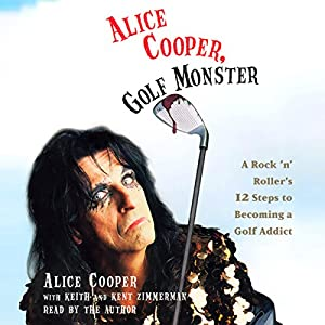 Alice Cooper, Golf Monster Audiobook