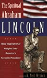 img - for The Spiritual Abraham Lincoln book / textbook / text book