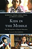 img - for Kids in the Middle: The Micro Politics of Special Education book / textbook / text book