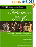 Shakespeare Set Free: Teaching Romeo & Juliet, Macbeth & Midsummer Night (Folger Shakespeare Library)