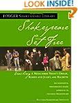 Shakespeare Set Free: Teaching a Mids...