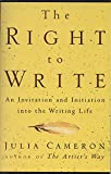 The Right to Write: An Invitation and Initiation into the Writing Life