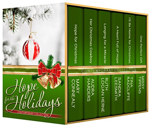 Mary Connealy - Hope for the Holidays Contemporary Collection