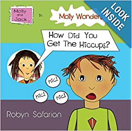 Molly Wonders How Did You Get The Hiccups? ebook downloads