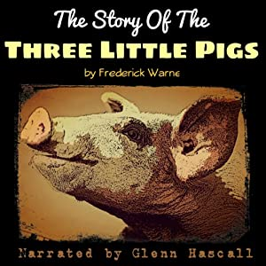 The Story of the Three Little Pigs Audiobook