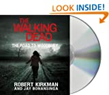 The Road to Woodbury (Walking Dead (Thomas Dunne))