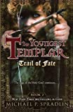 Trail of Fate (Youngest Templar (Pb))