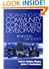 Organizing for Community Controlled Development: Renewing Civil Society