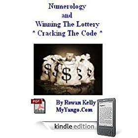 Numerology & Winning The Lottery *Cracking The Code* (Numerology & Winning The Lottery * Cracking The Code *)