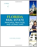 Florida Real Estate Principles, Practices & License Laws