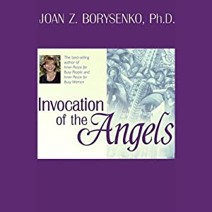 Invocation of the Angels | [Joan Z. Borysenko]