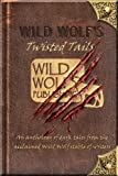 img - for Wild Wolf's Twisted Tails book / textbook / text book