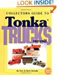Collectors guide to Tonka trucks, 194...