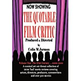 The Quotable Film Critic - 2000 Bad Movie Reviewsby Colin M. Jarman