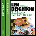 Billion-Dollar Brain | Len Deighton