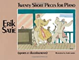 img - for Twenty Short Pieces for Piano (Sports et Divertissements) (Dover Music for Piano) book / textbook / text book