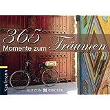 """365 Momente zum Tr�umenvon """"Gabriele Gerner-Haudum"""""""