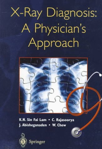x-ray-diagnosis-a-physicians-approach-by-kn-sin-fai-lam-1998-01-01