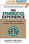 The Starbucks Experience: 5 Principle...