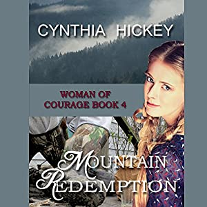 Mountain Redemption: A Christian Historical Romance Audiobook