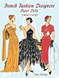 French Fashion Designers Paper Dolls: 1900-1950 (Dover Paper Dolls)