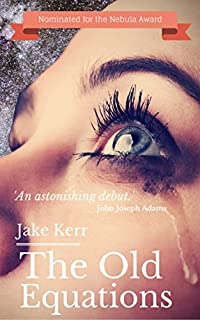 The Old Equations by Jake Kerr ebook deal
