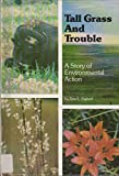 img - for tall grass and trouble book / textbook / text book
