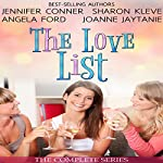 The Love List: Love Uncorked, Love Found Me, Blind Tasting, Building Up to Love | Jennifer Conner,Sharon Kleve,Angela Ford,Joanne Jaytanie